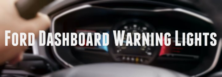 Ford Dashboard Warning Lights Meaning Decoratingspecial Com