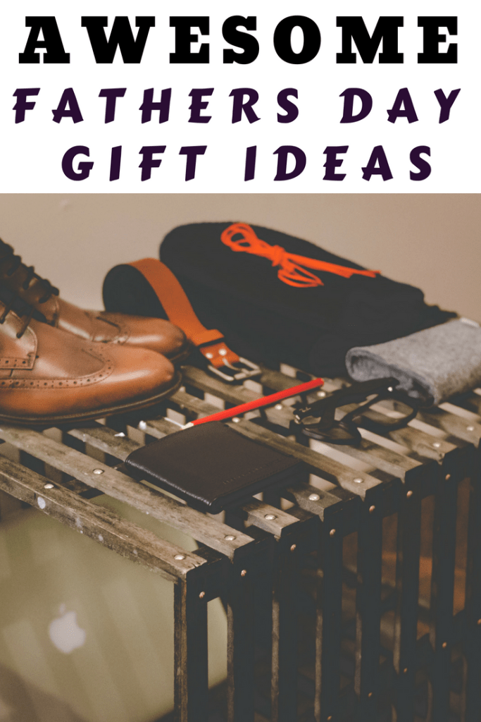 AWESOME fathers day gift ideas for all budgets