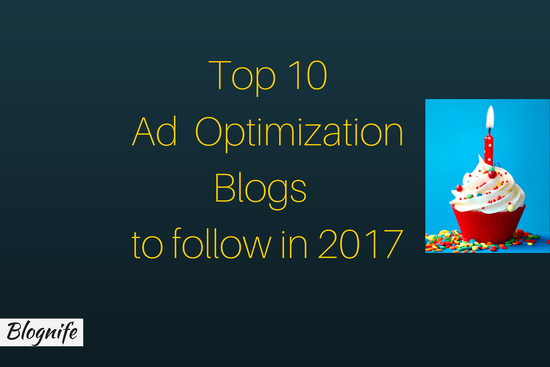 Top 10 Ad Optimization Blogs to Follow in 2020