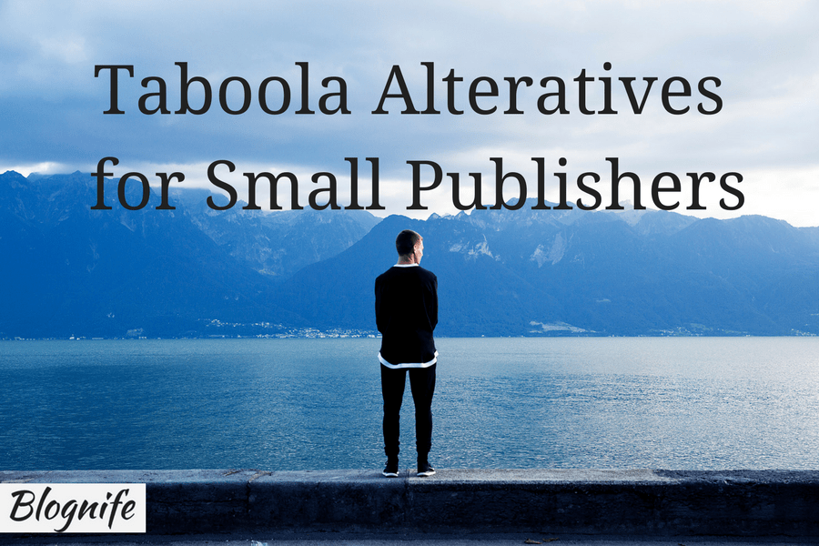 Taboola Alternatives for Small Publishers