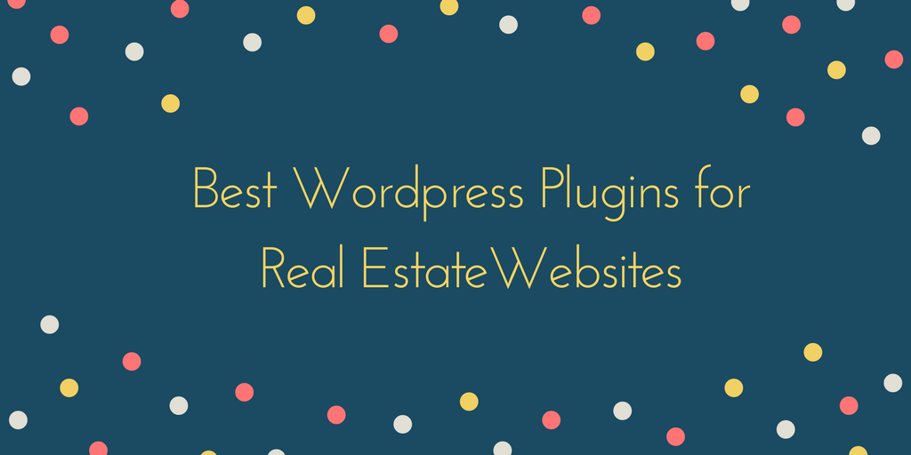 Best WordPress Plugins for Real Estate Websites