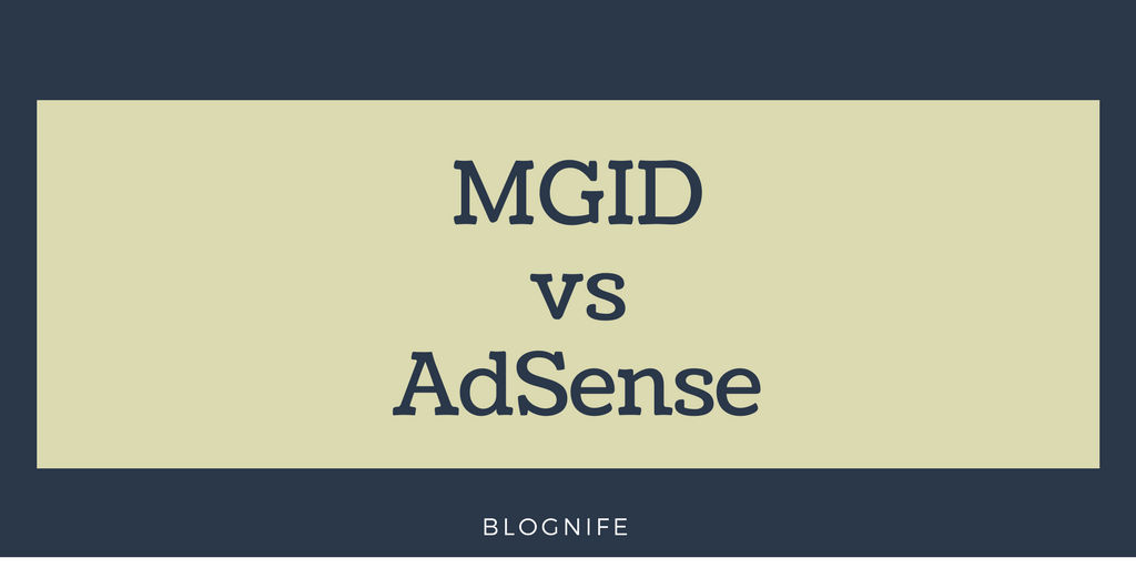 MGID vs AdSense- CPM Rates, Payments and Earning Reports