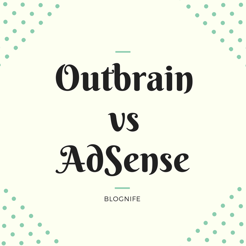 Outbrain vs AdSense - CPM Rates, Payments and Earning Reports