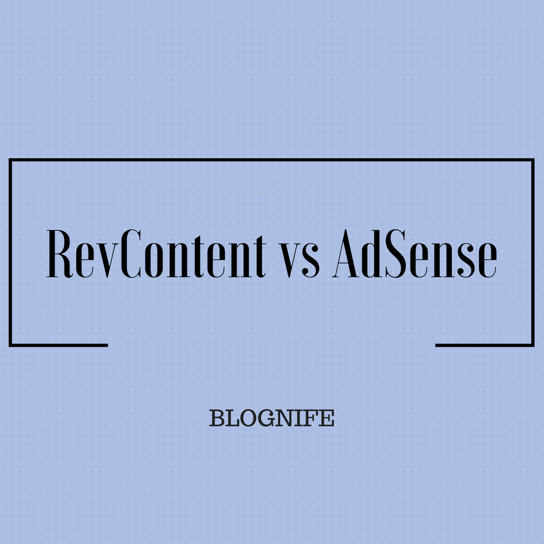 RevContent vs AdSense – CPM Rates, Payments and Earning Reports