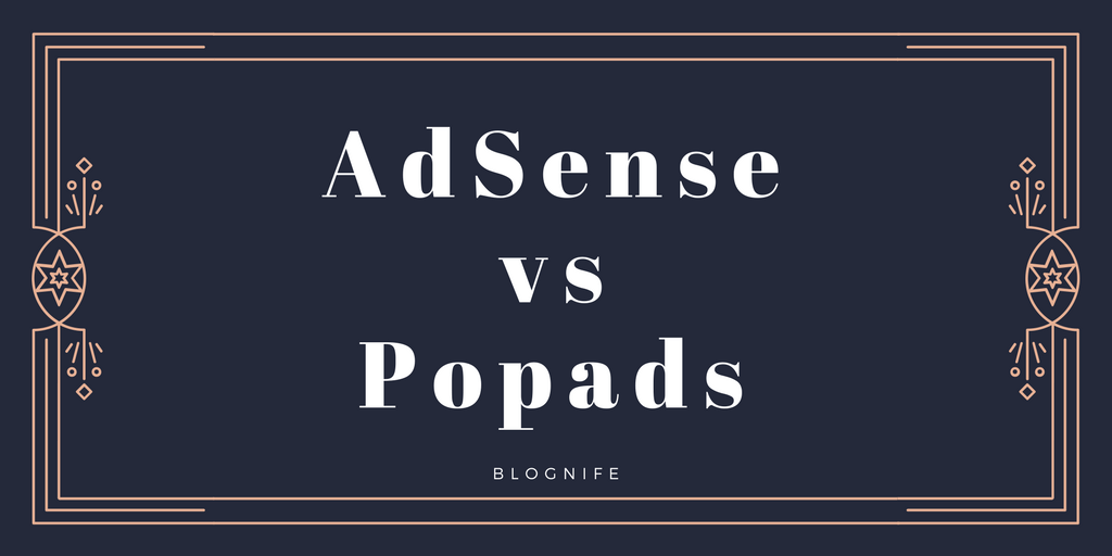 AdSense vs PopAds – CPM Rates, Payments and Earning Reports