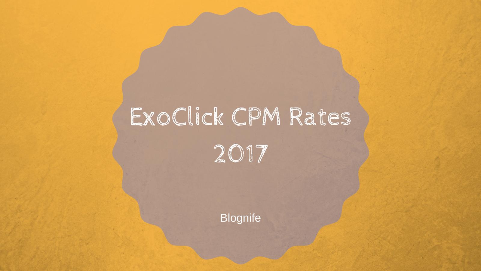 ExoClick CPM Rates 2019