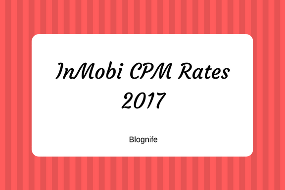 InMobi CPM Rates 2017