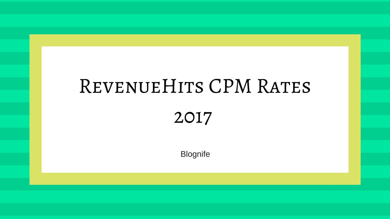 RevenueHits CPM Rates 2019