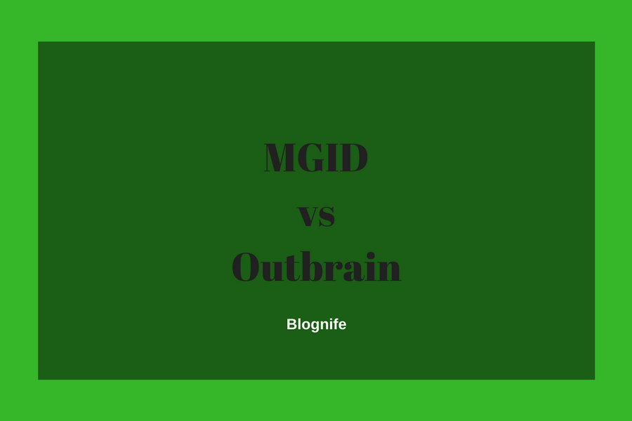 MGID vs Outbrain- CPM Rates, Payments and Earnings Report