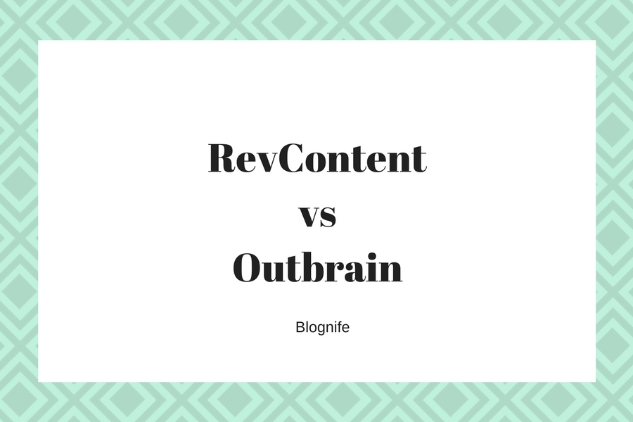 RevContent vs Outbrain – CPM Rates, Payments and Earnings Report