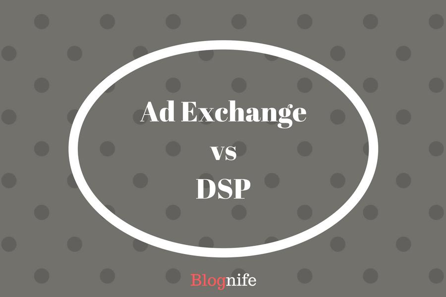 Ad Exchange vs DSP