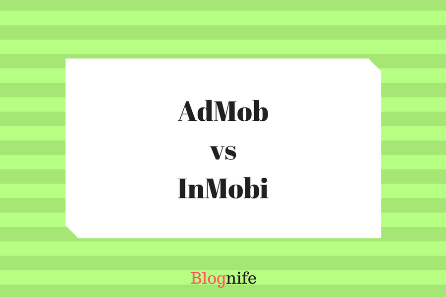 AdMob vs InMobi – CPM Rates, Payment, and Earnings Report