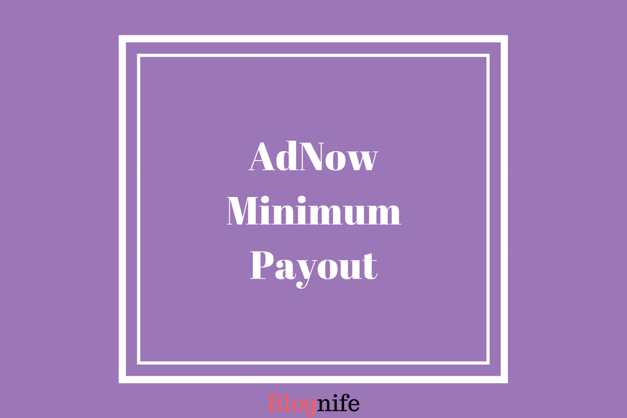 AdNow Minimum Payout
