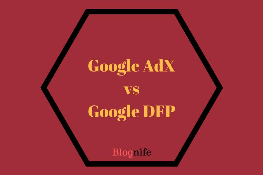 Google AdX vs Google DFP