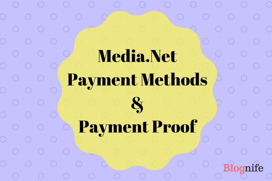 Media.net Payment Methods and Payment Proof