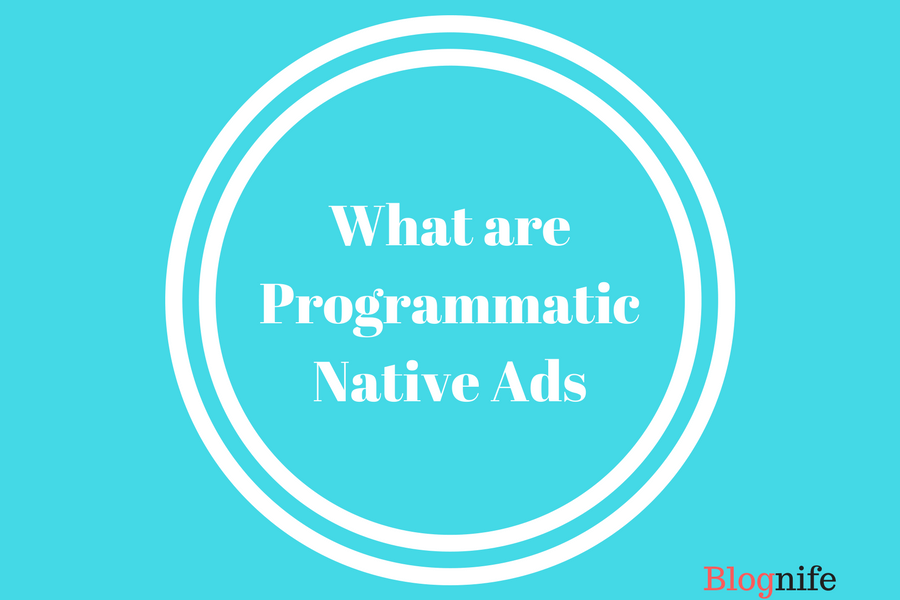 What are Programmatic Native Ads