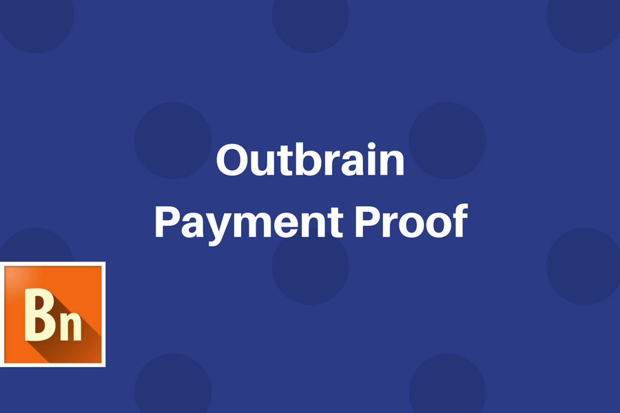Outbrain Payment Proof for Publishers 2018