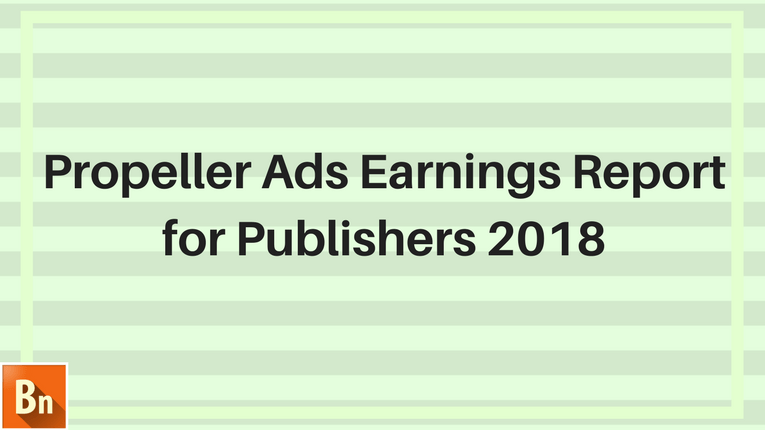 Propeller Ads Earnings Report 2020