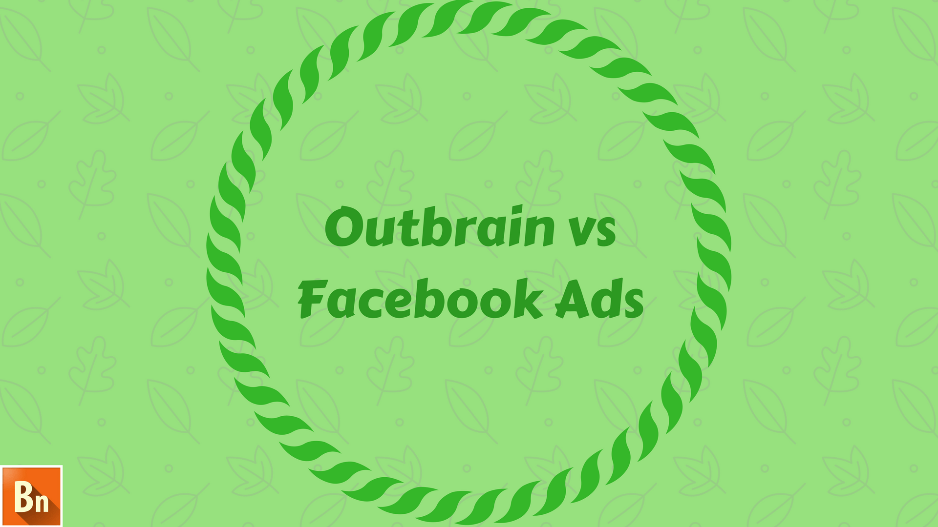 Outbrain vs Facebook Ads- 2019 Comparison