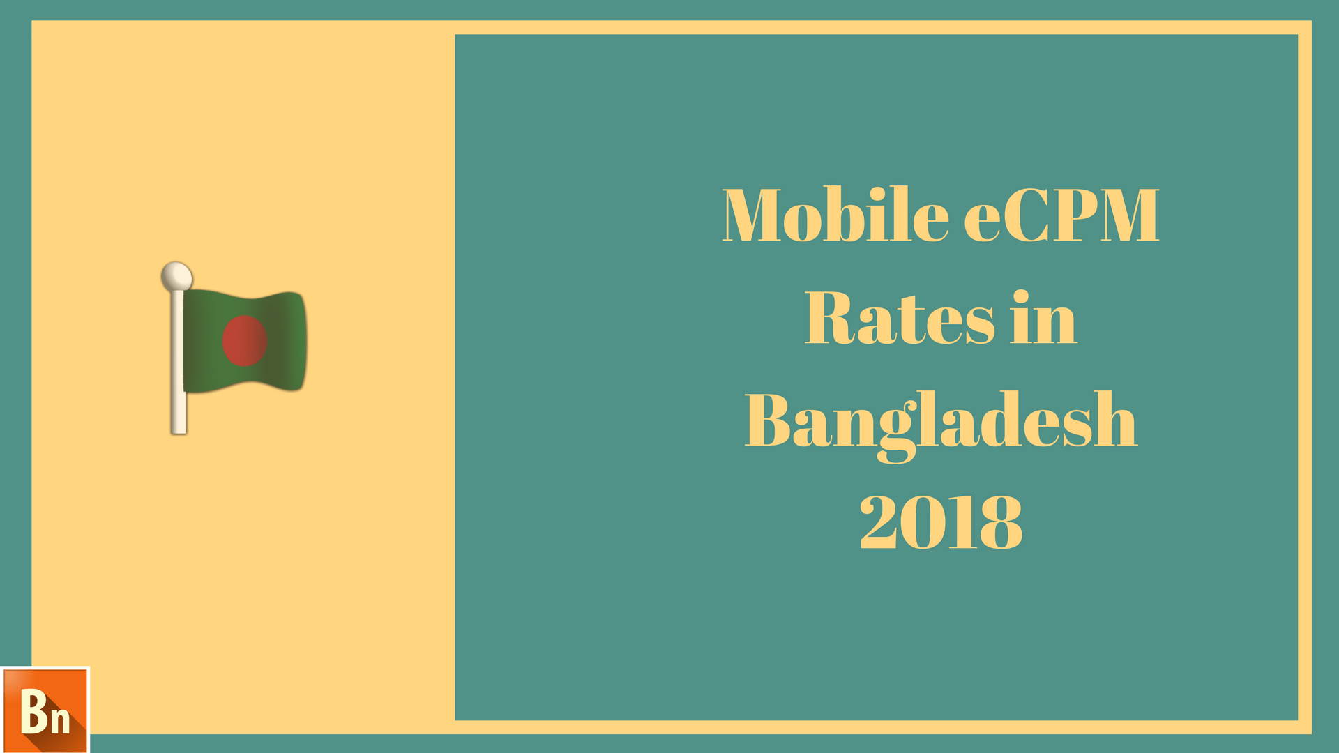 Mobile eCPM Rates in Bangladesh 2019