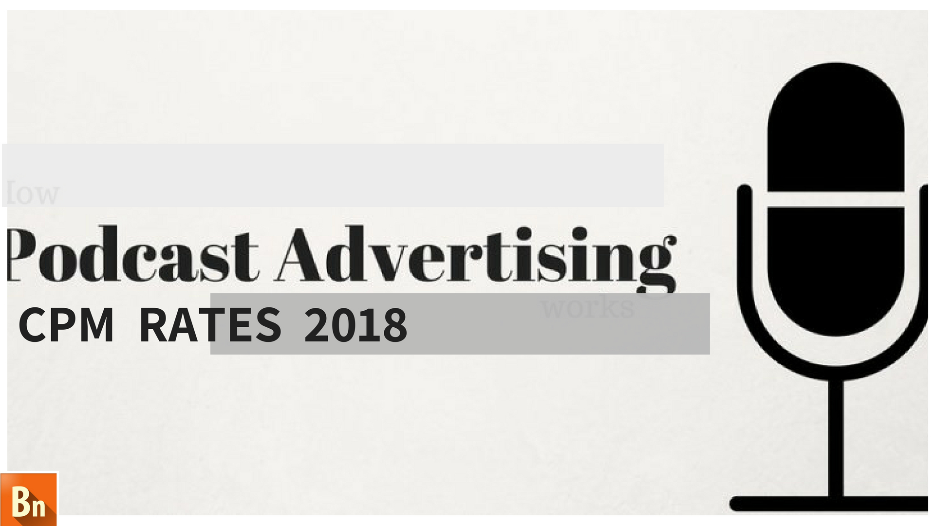 Podcast Advertising CPM Rates 2018
