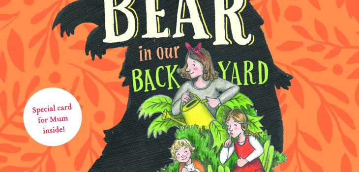 The Bear in Our Backyard - March Picture Book Roundup