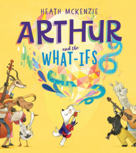 Arthur and the What Ifs