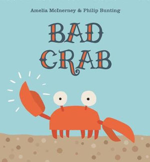 Bad Crab- July 2019 Children's Book Roundup