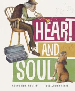 Heart and Soul - February 2020 Children's Book Roundup