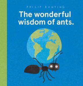 The Wonderful Wisdom of Ants