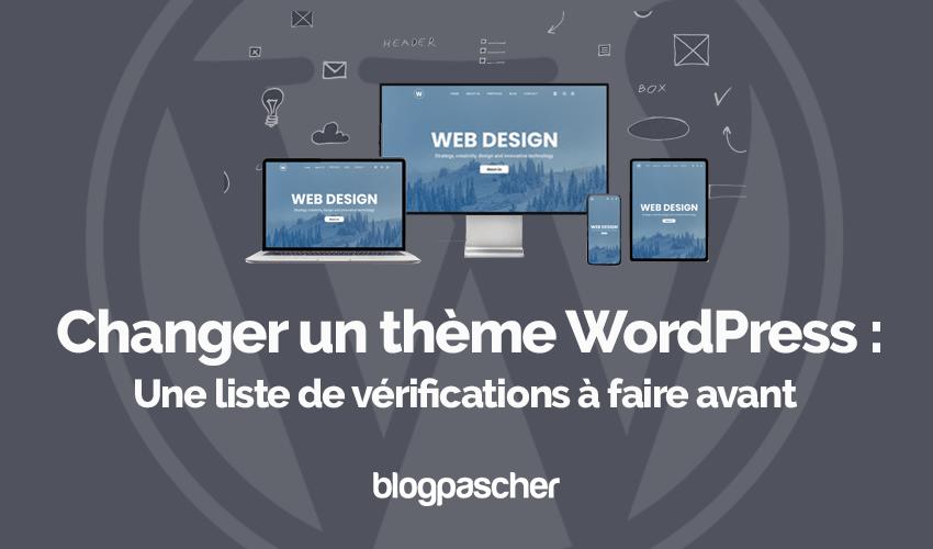 Changer theme wordpress liste verifications blogpascher