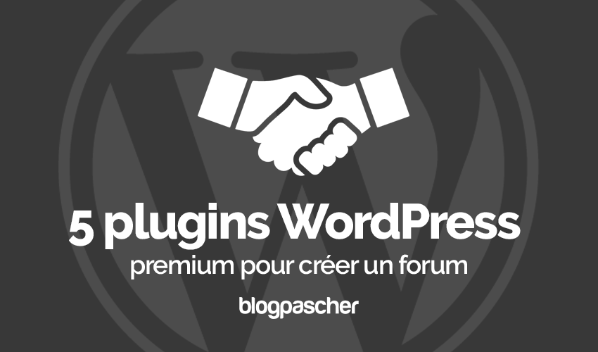 Plugin Wordpress Premium Créer Forum