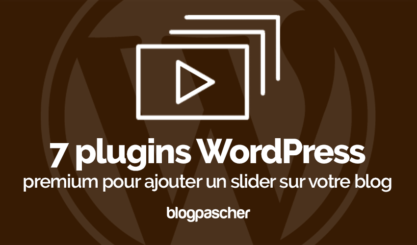 Plugin Wordpress Ajouter Slider Blog