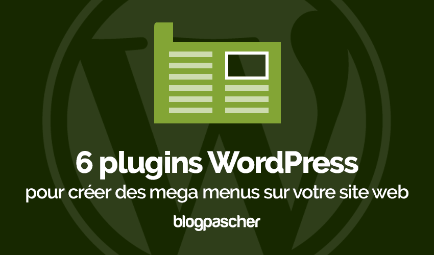 Plugin Wordpress Créer Mega Menus Site Web