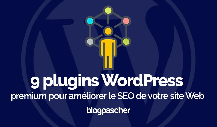 Plugin wordpress pour améliorer seo site web blog