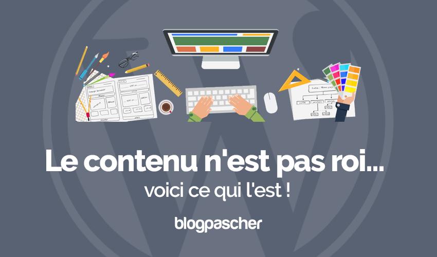 Blogging Contenu Est Pas Roi Voici Ce Qui Est