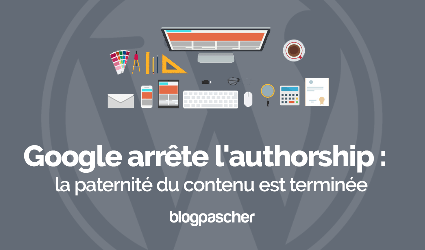Google Arrete Authorship Paternite Contenu Terminee