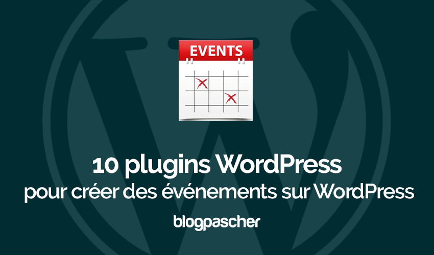 Plugins Wordpress Creer Evenements Wordpress
