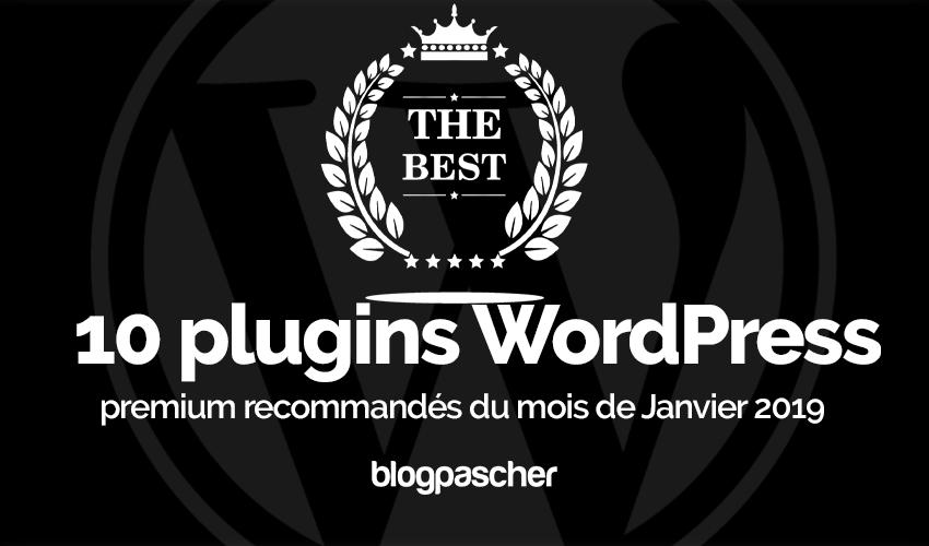 Plugin Wordpress Recommandés Mois Janvier 2019