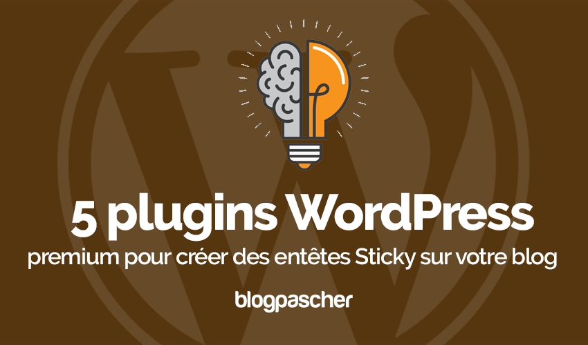 Plugin Wordpress Créer Entêtes Sticky