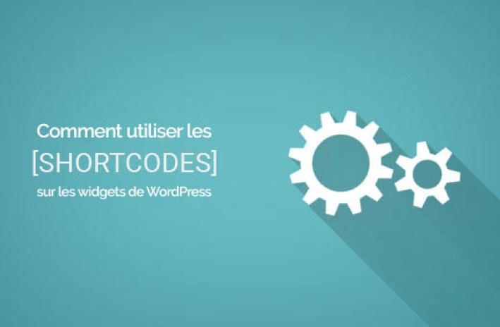 comment utiliser les shortcodes sur les wigets de WordPress