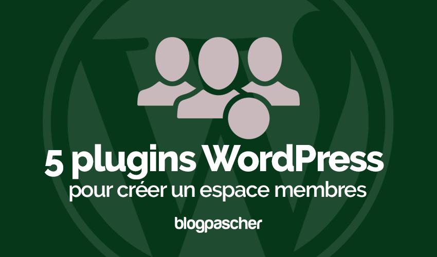 Plugin Wordpress Créer Espace Membres