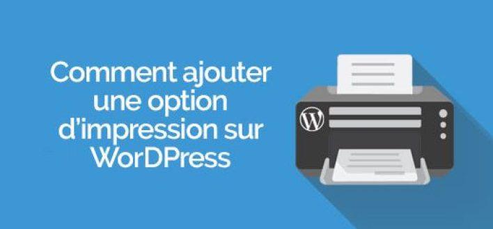 Comment ajouter une option dimpression darticle sur wordpress e1568476745288