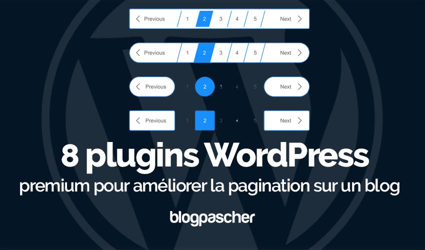 Plugin Wordpress Améliorer Pagination Blog