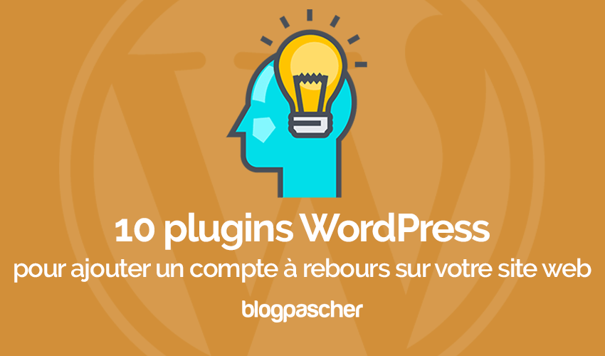 Plugins Wordpress Ajouter Compte Rebours Site Web
