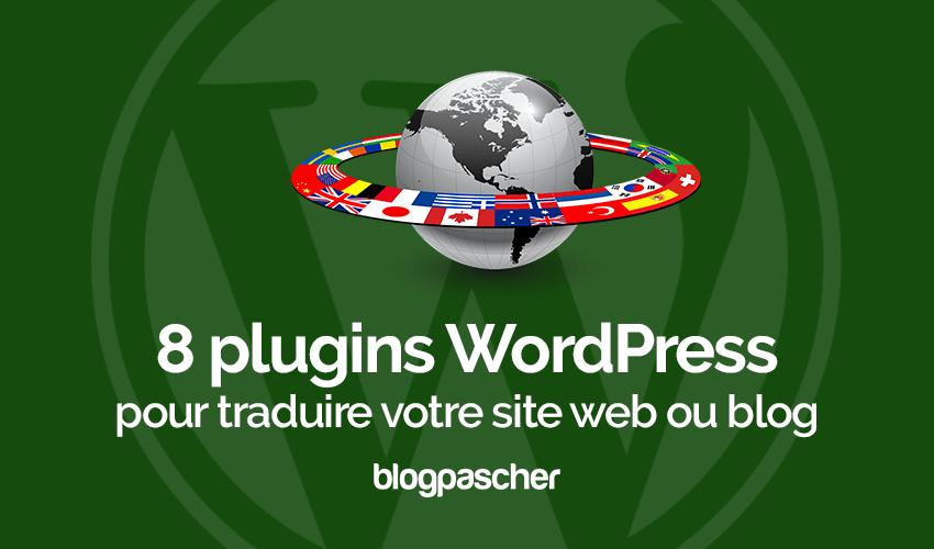 Plugins Wordpress Traduire Site Web Blog