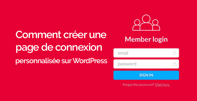 Comment creer page connexion personnalisee wordpress