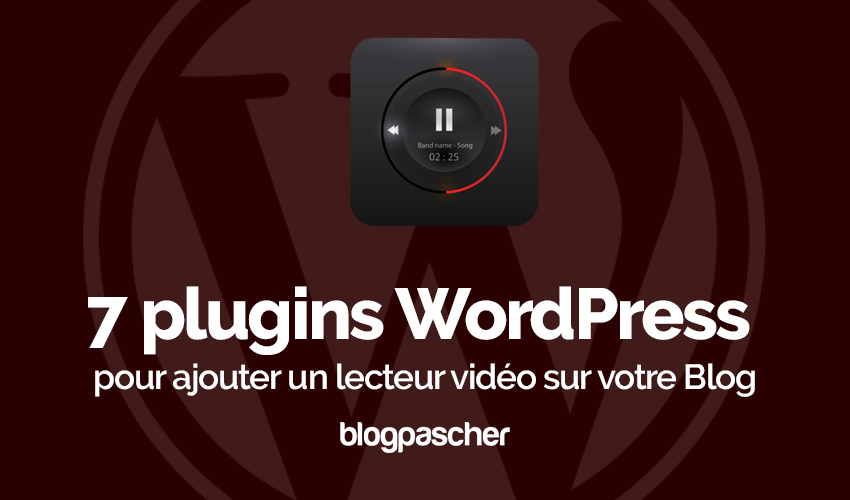 Plugin Wordpress Lecteur Videos