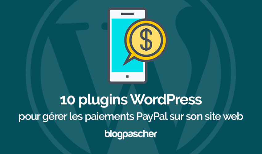 Plugins Wordpress Gerer Paiement Paypal Blog