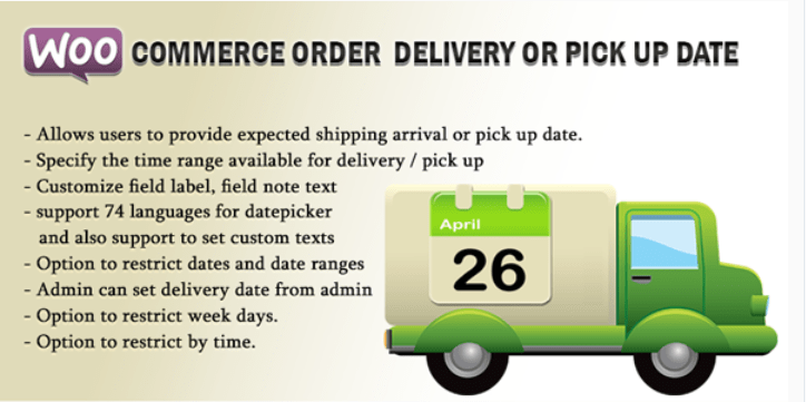 Woocommerce order delivery or pick up date